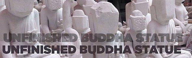 Unfinished Buddha Statue
