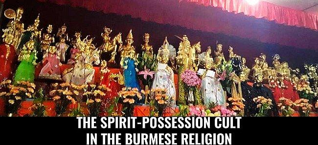 The Spirit-possession Cult in the Burmese religion