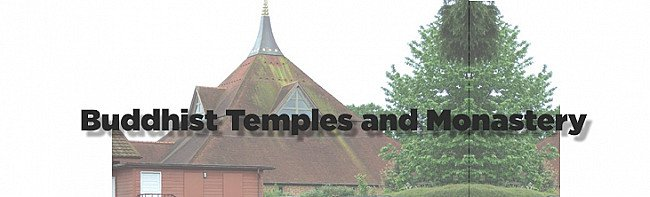 Buddhist temples and monastery in England
