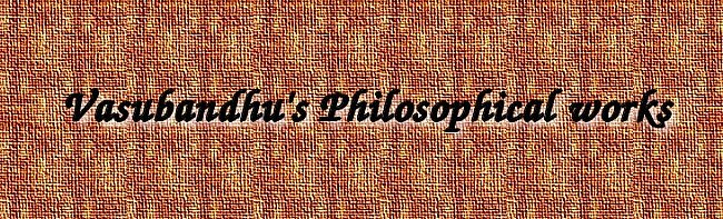 Vasubandhu's Philosophy